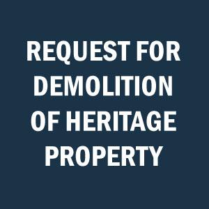 Request demolition of Heritage Property