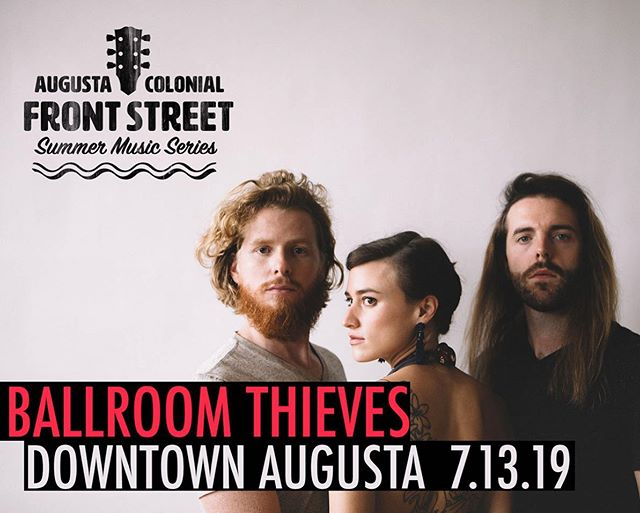 Psyched for this show!!🙌🙌 just announced @ballroomthieves in Augusta, Maine July 13th! Stage behind @cushnoc_brewing on Front Street—Gates at 6:30, music starts with @maxgarciaconover at 7! Thieves take the stage at 8. Ticket sales support the ongoing restoration of our theater! A special thank you to our sponsors Kennebec Savings Bank and Cushnoc Brewing. #downtownaugusta #frontstreetmusic #summertimefun #livemusic #thingstodomaine #cushnocbrewing #maine #kennebecriverfront #augustamaine