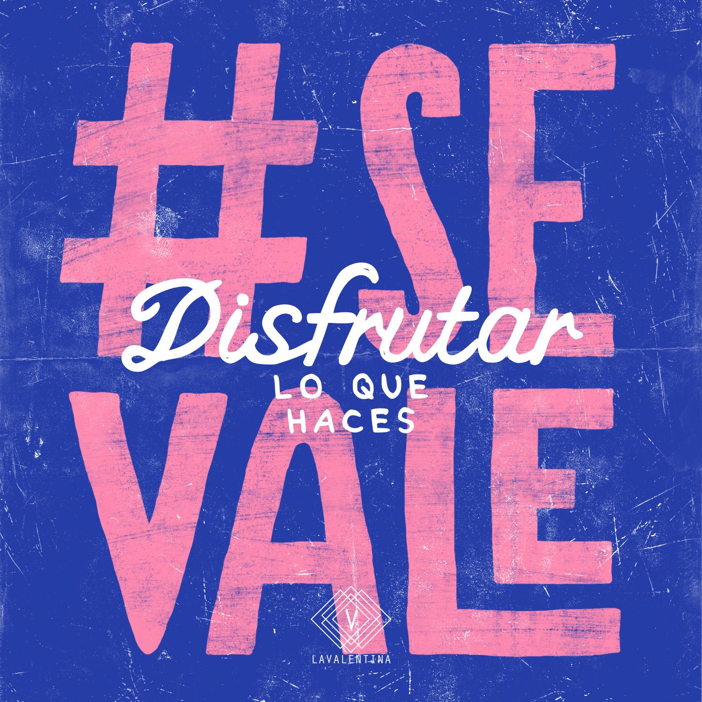 SE-VALE_DISFRUTAR.jpg