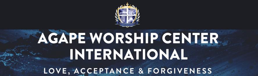 Agape Worship Center International