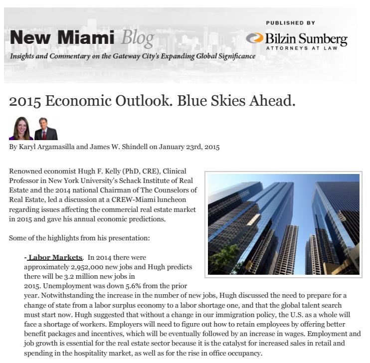 "Argamasilla, Karyl& Shindell, JamesW. ""2015 ECONOMIC OUTLOOK. BLUE SKIES AHEAD."" New Miami Blog, 23 January 2015."