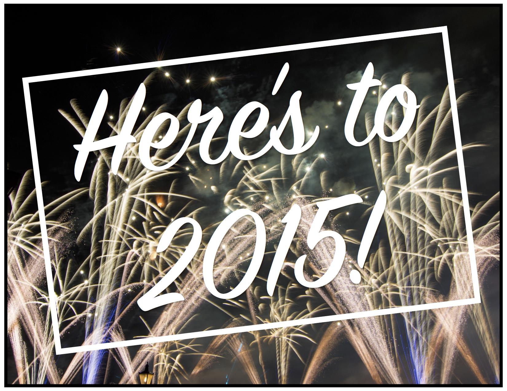 Here's to 2015.jpg