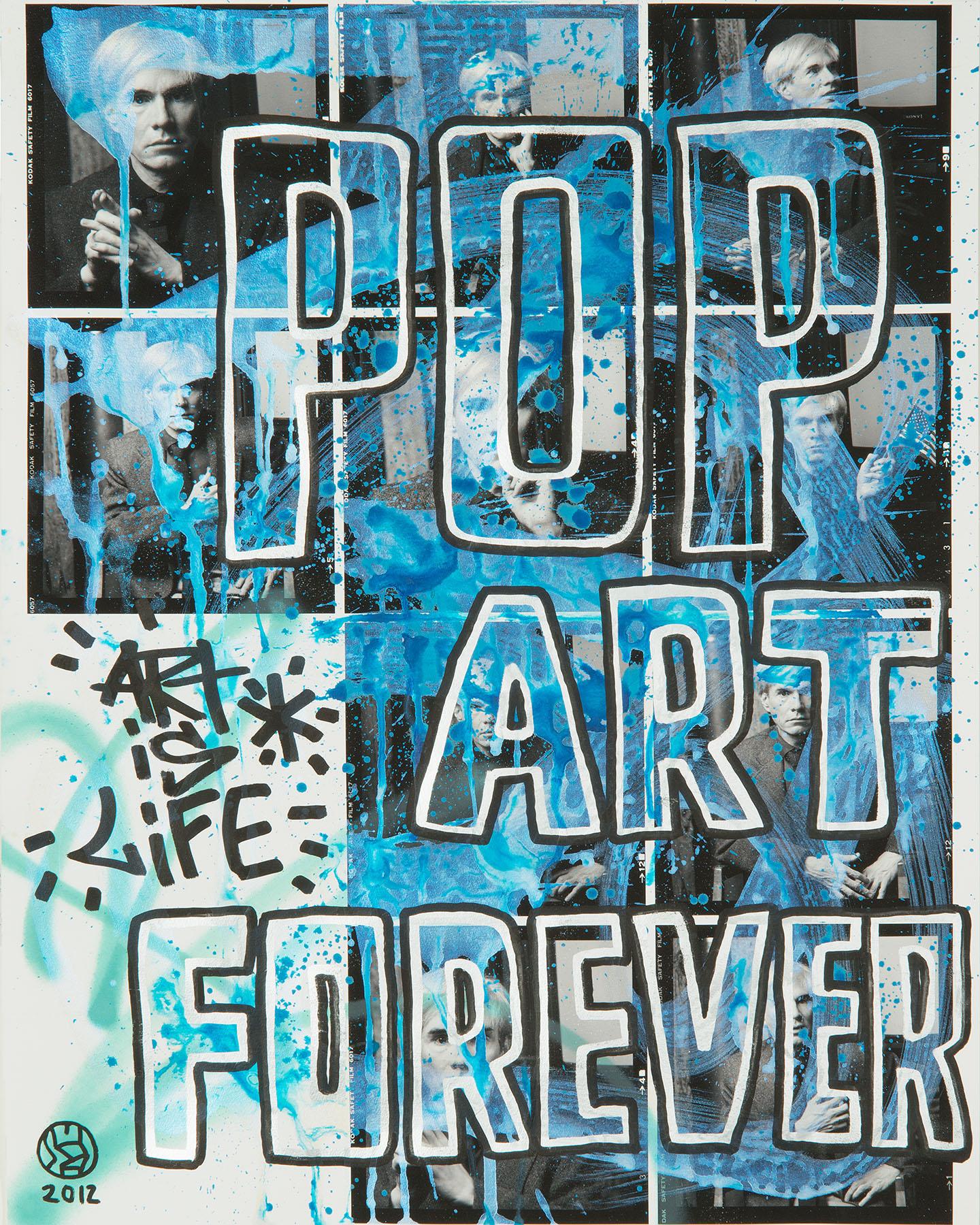 """""""Pop Art Forever"""""""