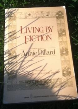 Reading Annie Dillard Living by Fiction.jpg