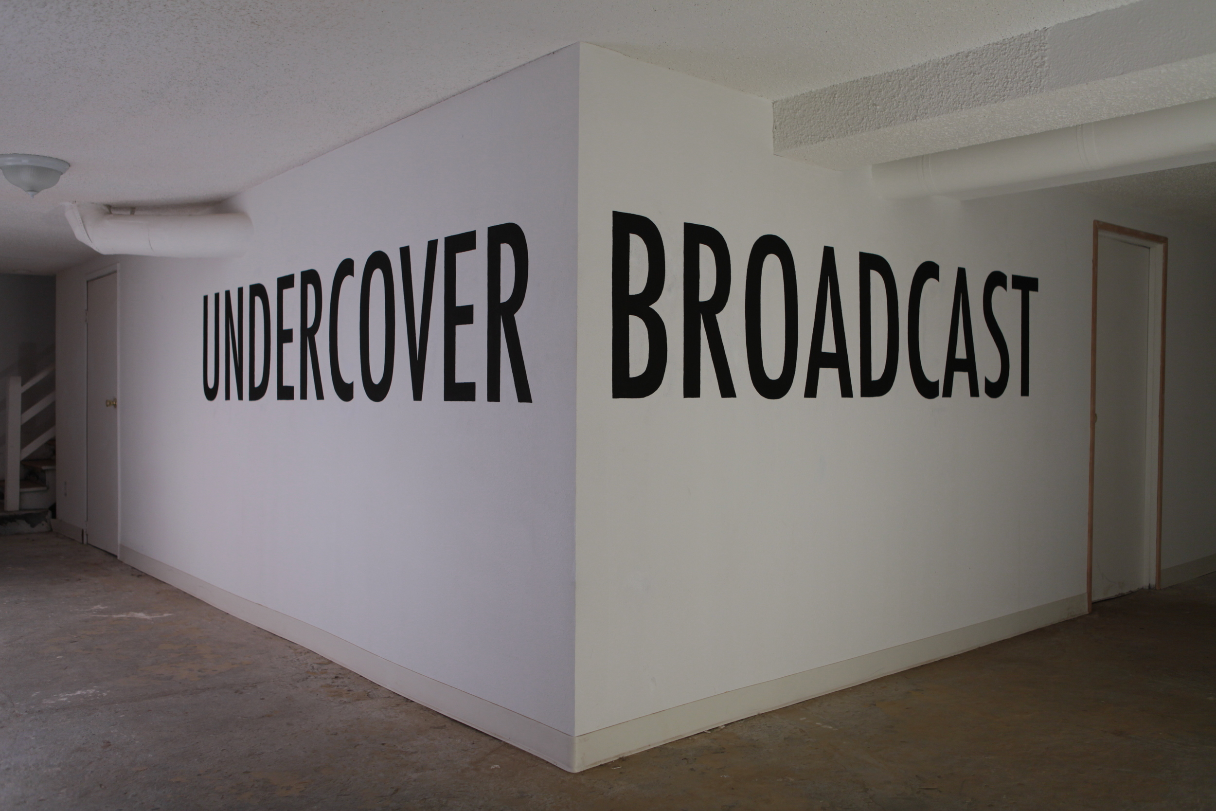 UNDERCOVER BROADCAST   installation view  the bunker gallery, portland, or  2012