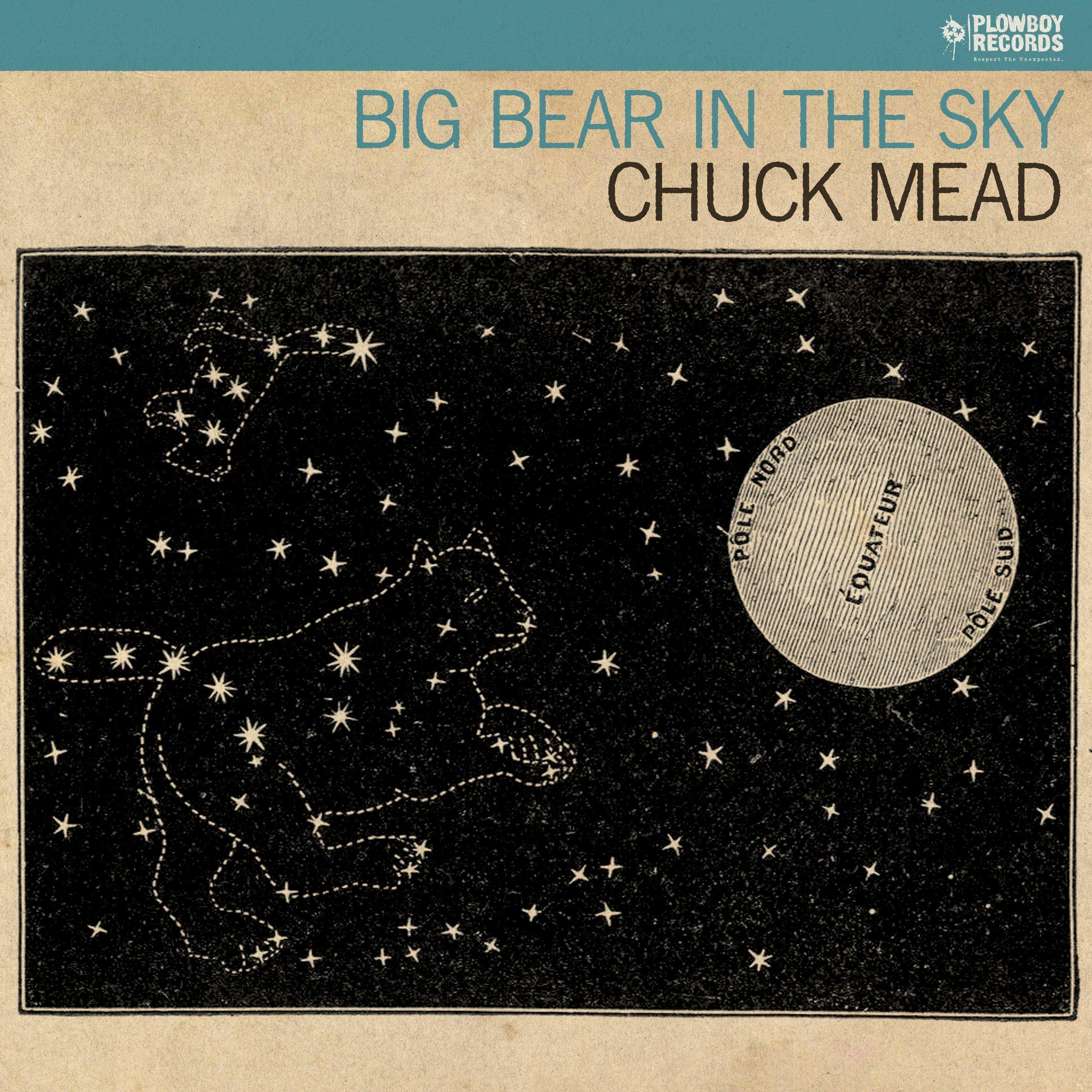 chuck-mead_big-bear-in-the-sky_COVER_3.jpg