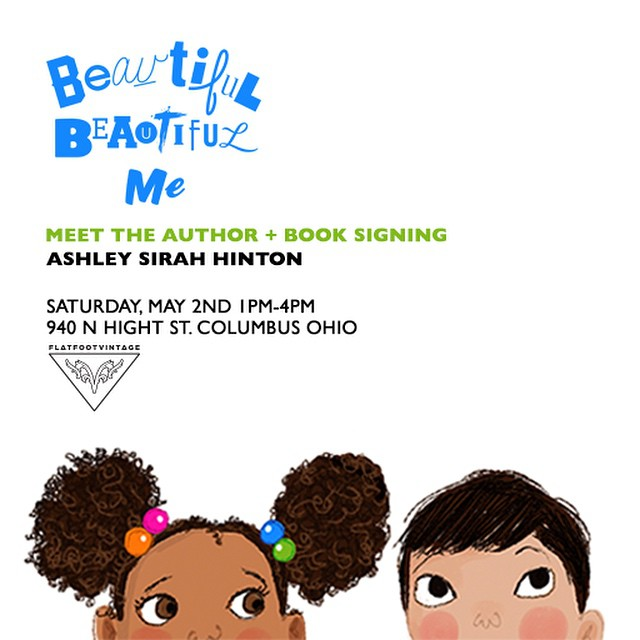 Join us tomorrow at @flatfootvintage to meet the author of #beautifulbeautifulme #beautifulmecampaign @watermeloneggrolls to purchase a copy of the book and get it signed personally. There will be cookies for sale and art activities for the kids. #diversity #Columbus #childrensauthor #kidsbooks @vnewton1063