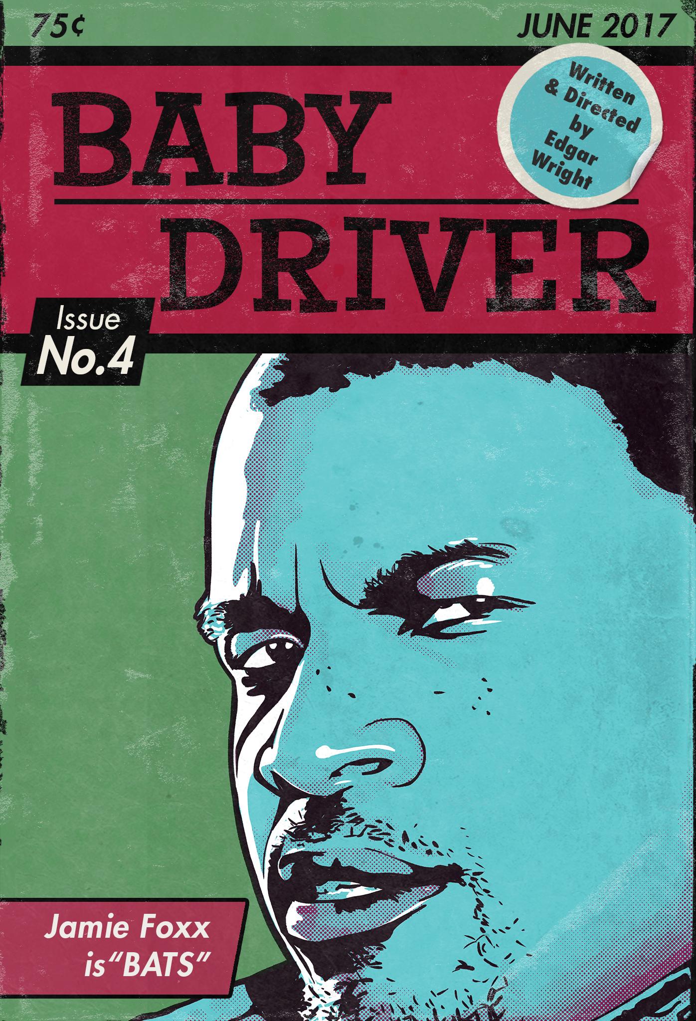 Baby Driver Poster No. 4 - Jamie Foxx