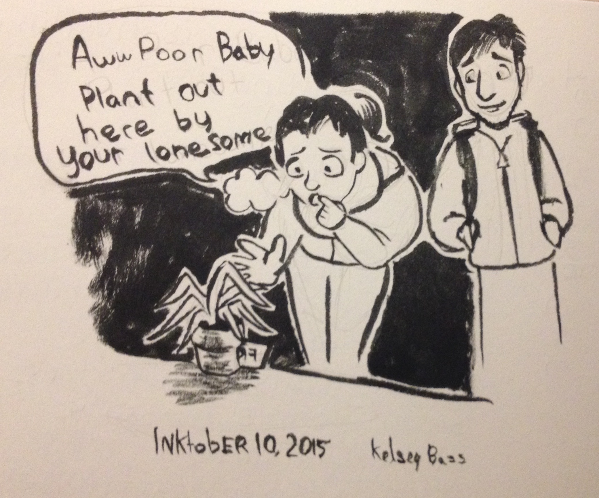 Inktober 10, 2015 picking up an abandoned plant.