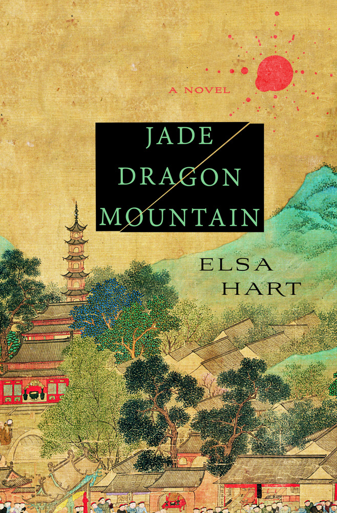 Jade Dragon Mountain - Elsa Hart - Cover