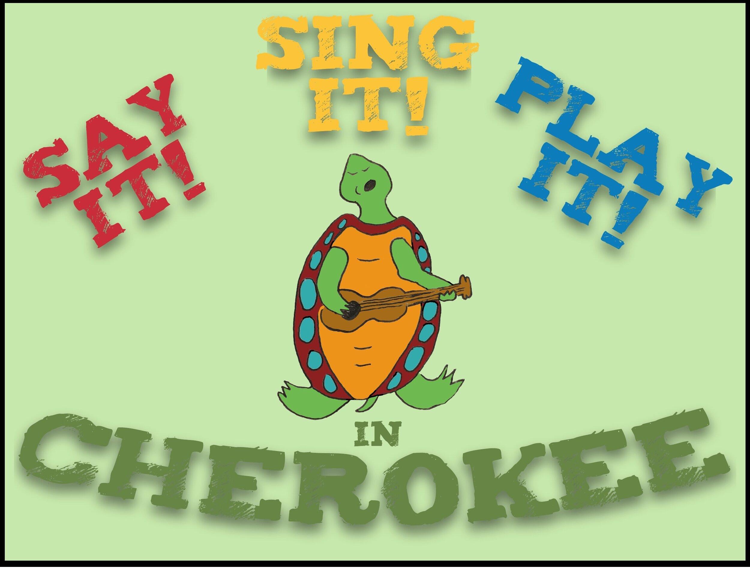Say it Sing it Play it in Cherokee Logo.jpeg
