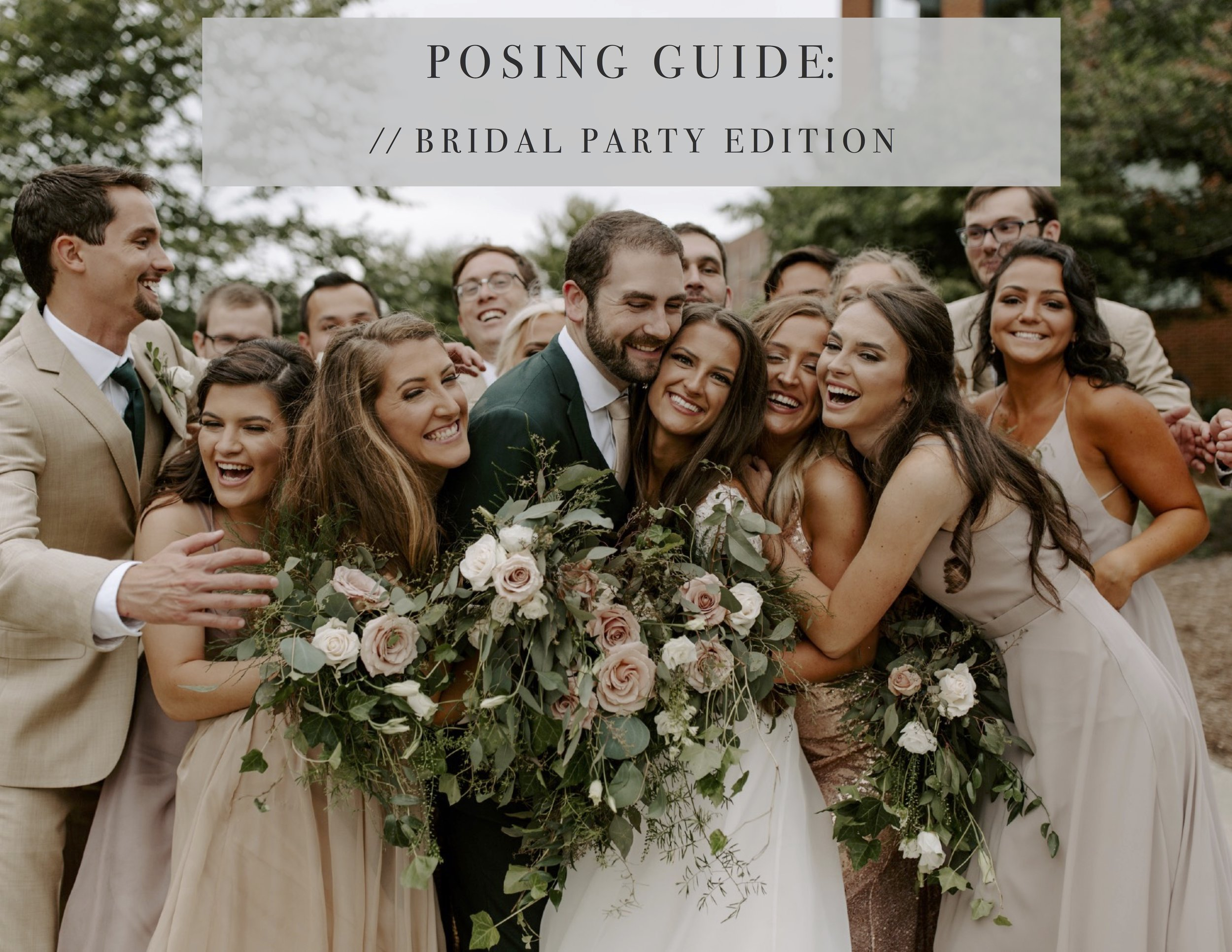 // bridal party posing guide - This 26-page guide walks you through my thought process and specific poses from each wedding that I photograph. Bridesmaids, Groomsmen and photos with the full Bridal Party are all covered in this guide!
