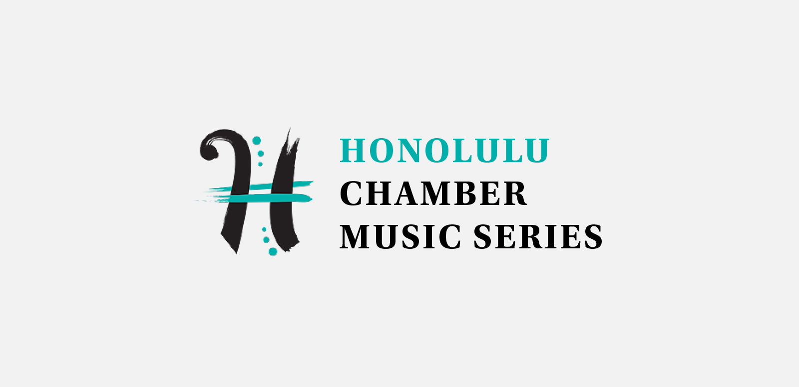 HONOLULU CHAMBER MUSIC SERIES  Logo for a nonprofit committed to bringing acclaimed chamber groups to perform and teach in Hawai'i. Done at Design Asylum, 2015.