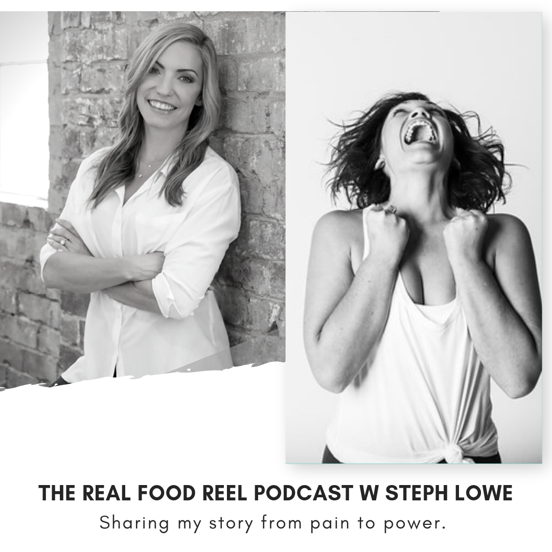 Podcast with The Real Food Reel — Steph Lowe - Pain To Power