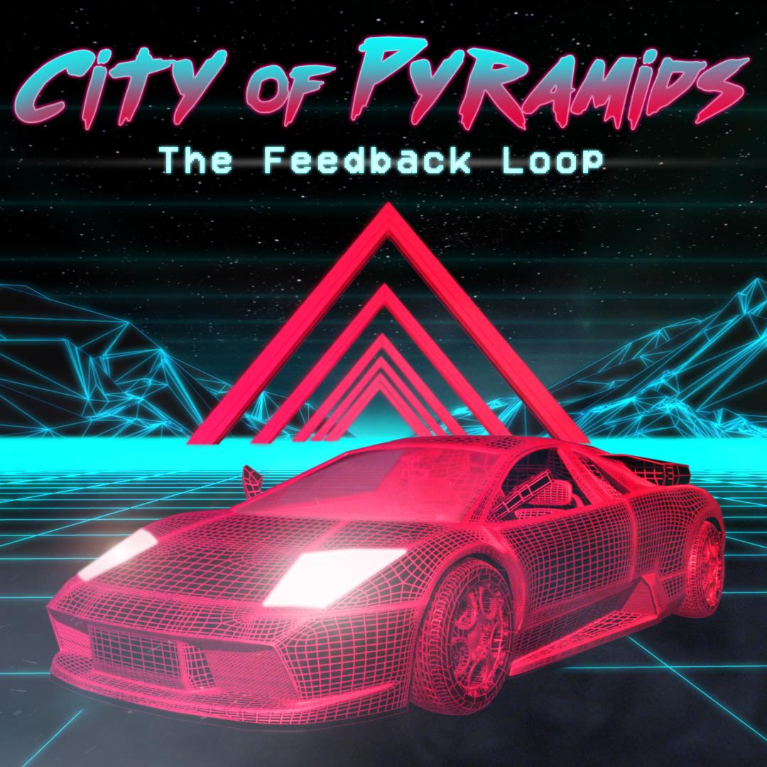 City of Pyramids - The Feedback Loop.jpg