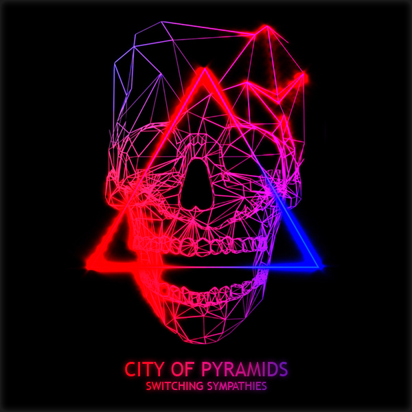 CITYOFPYRAMIDS--SWITCHING.jpg