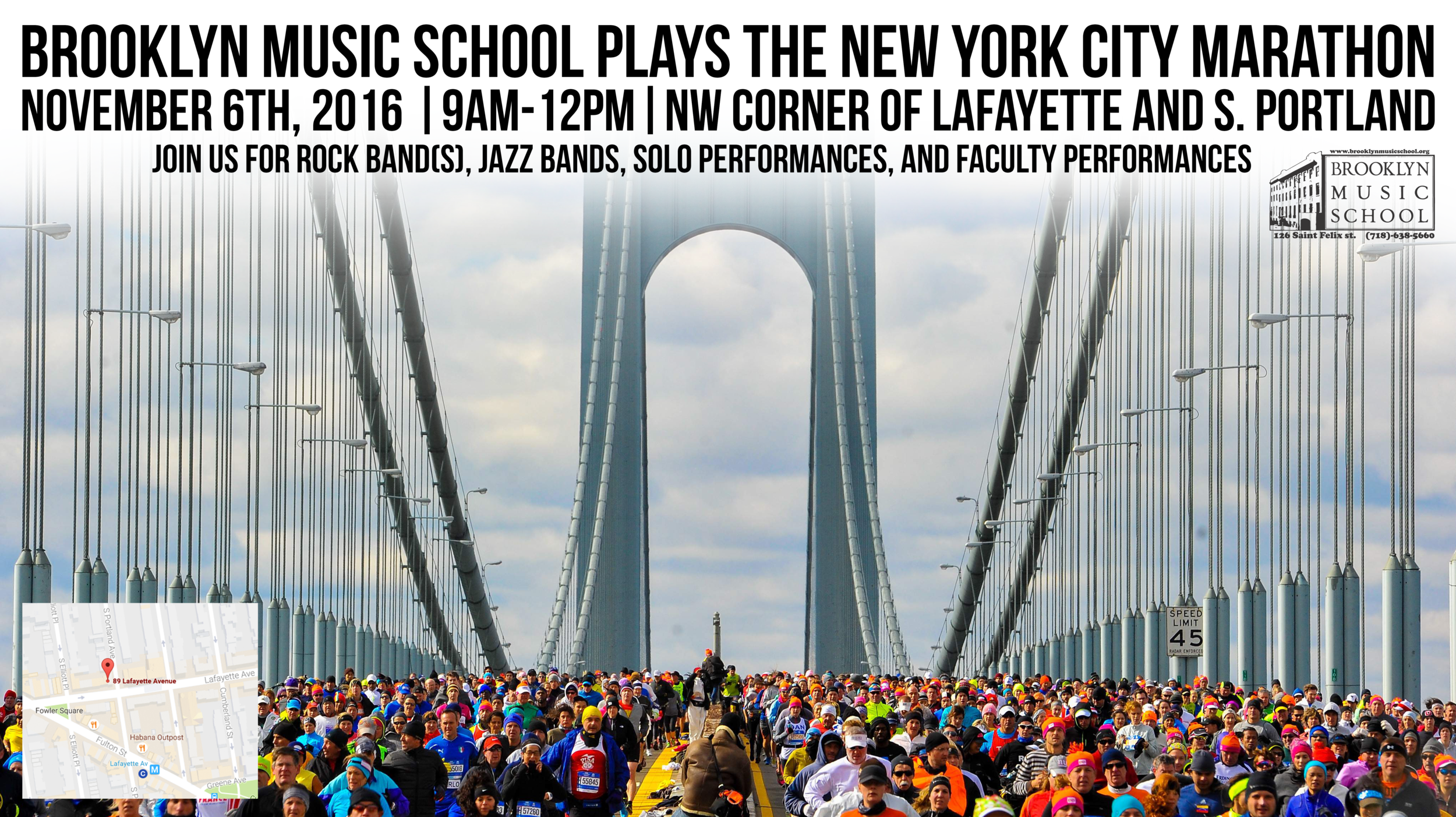 BMS ensembles, soloists, and faculty will be performing at the  Northwest corner of Lafayette and S. Portland  to support runners and viewers participating in the New York City Marathon. Come out and join BMS on  November 6 from  9am-12pm  to support our school and one of the greatest New York traditions.