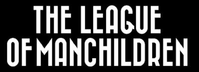 The League Of ManChildren