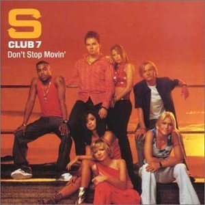 S Club 7 - 'Don't Stop Movin''