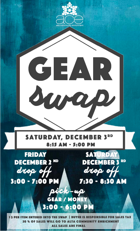 2017 Gear Swap   Created for Alta Community Enrichment