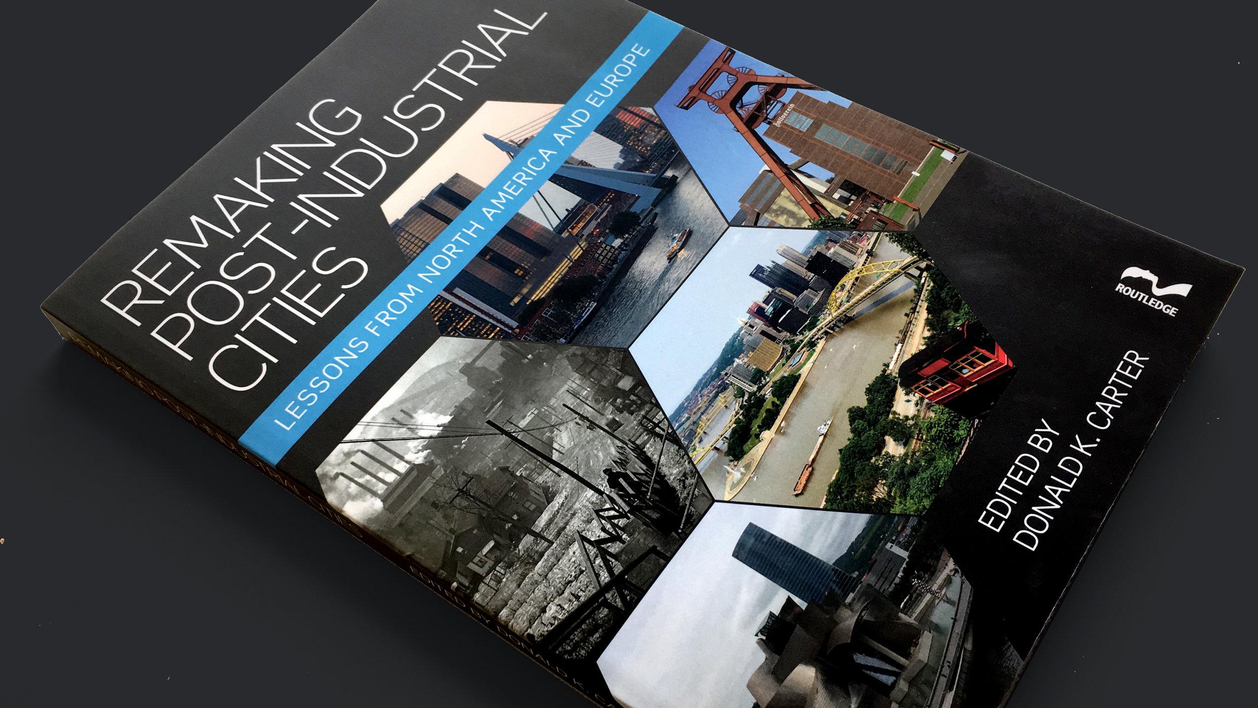 22_MUD_WORK19_Remaking Post-Industrial Cities publication by professor Donald K. Carter.jpg