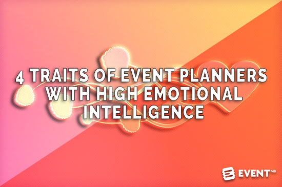 4 Traits Of Event Planners With High Emotional Intelligence.png