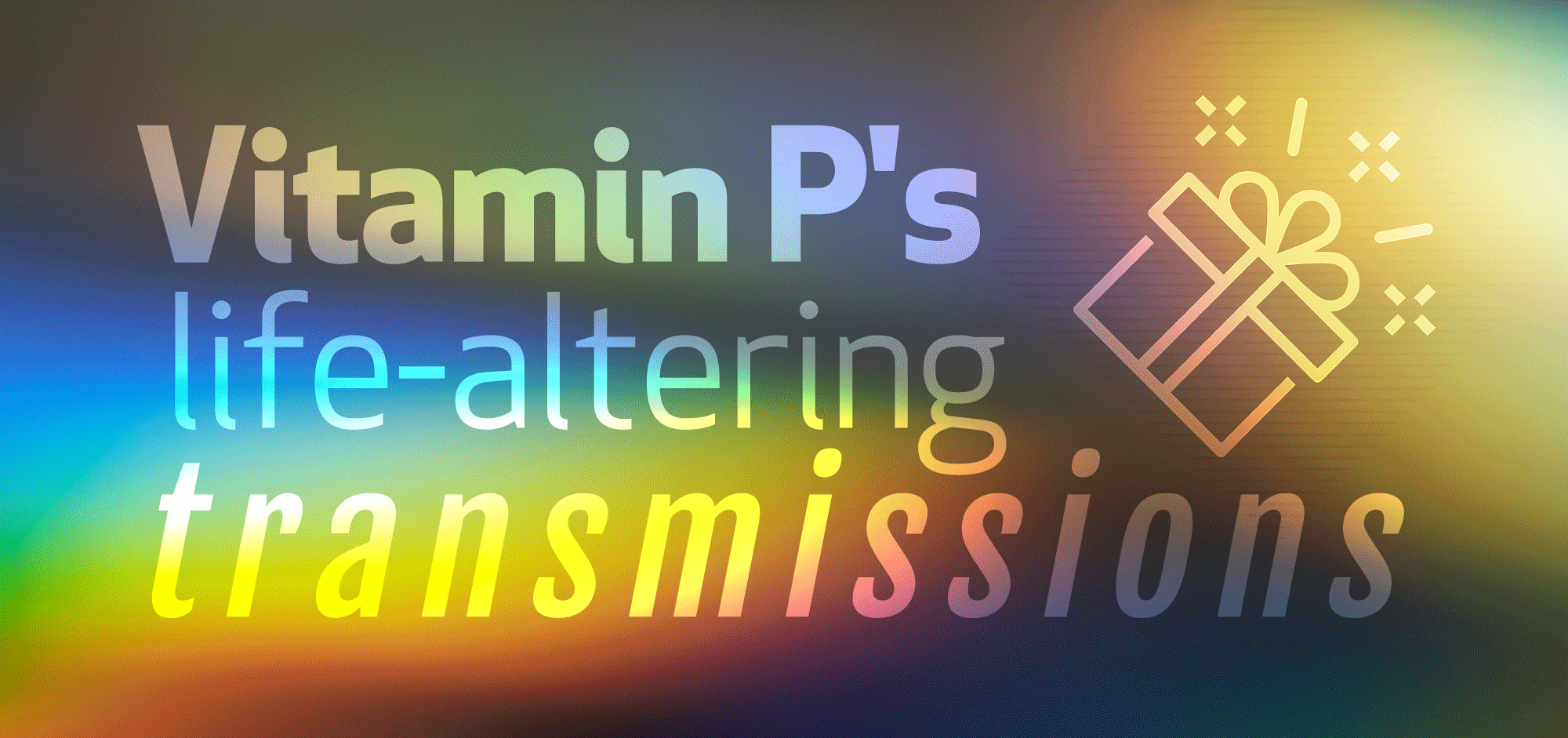 Vitamin-P-Transmissions-Banner.png