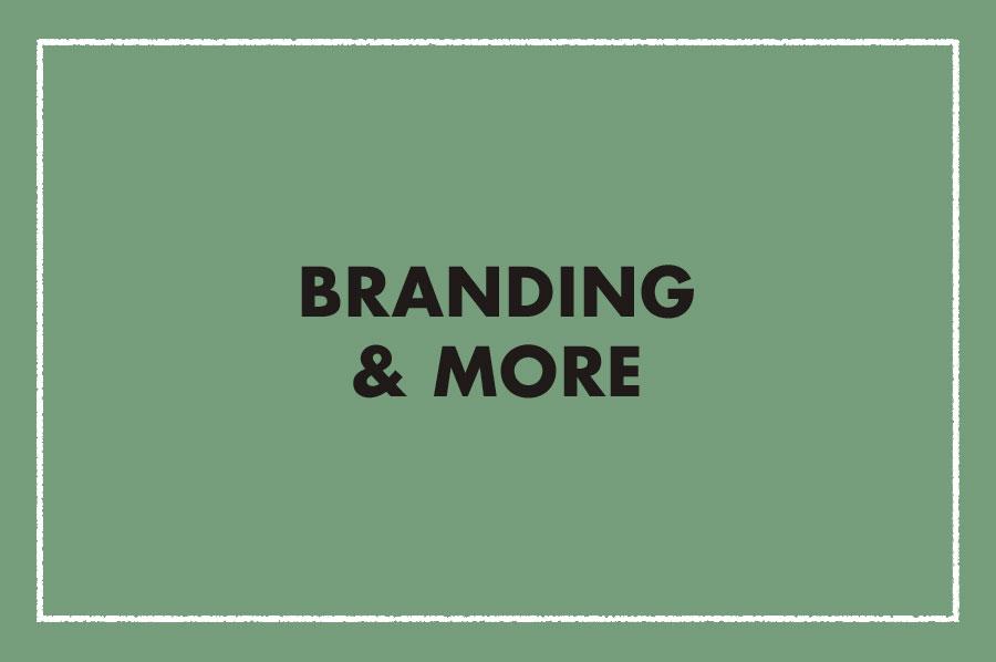 Branding & More