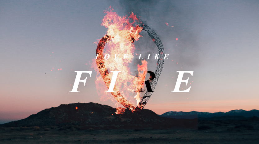 img_sermons_love-like-fire.png