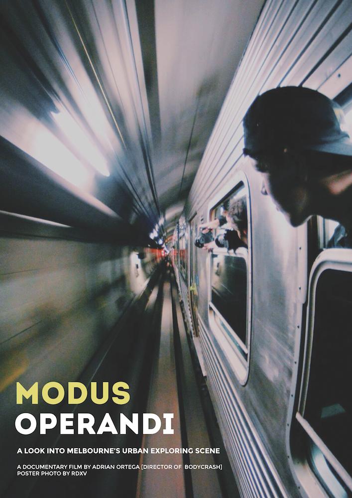 Modus Operandi: A Look Into Melbourne's Urban Exploring Scene (2015)