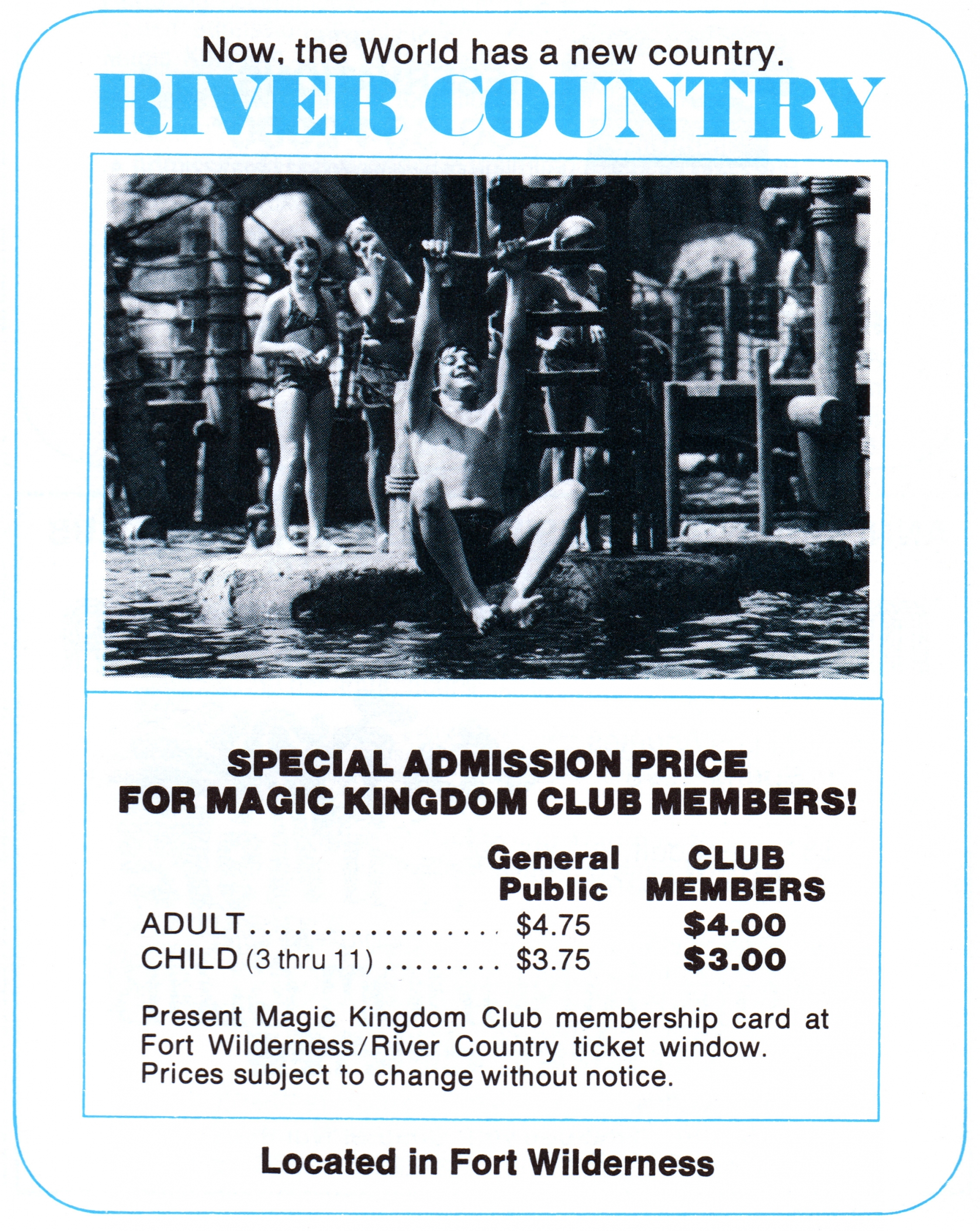 Advertisement for River Country, 1978. Combination tickets for River Country and Treasure Island (later known as Discovery Island) were also sold. (Photo: Tom Simpson, Flickr)