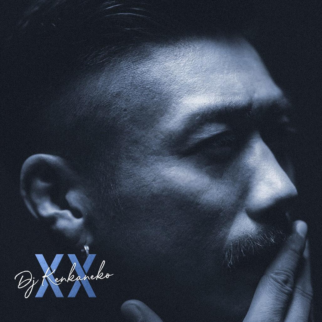 DJ KEN KANEKO 1st ALBUM 『XX』Album Cover