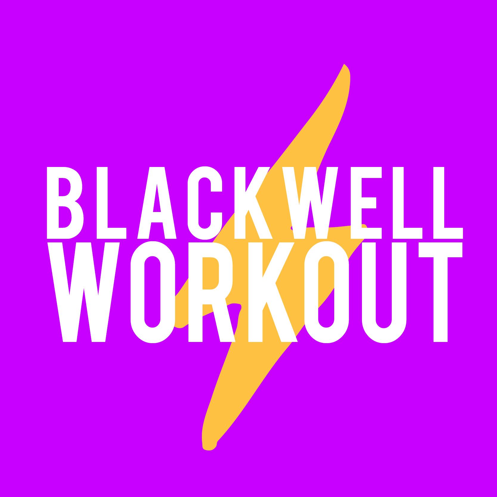 blackwell workout.jpg