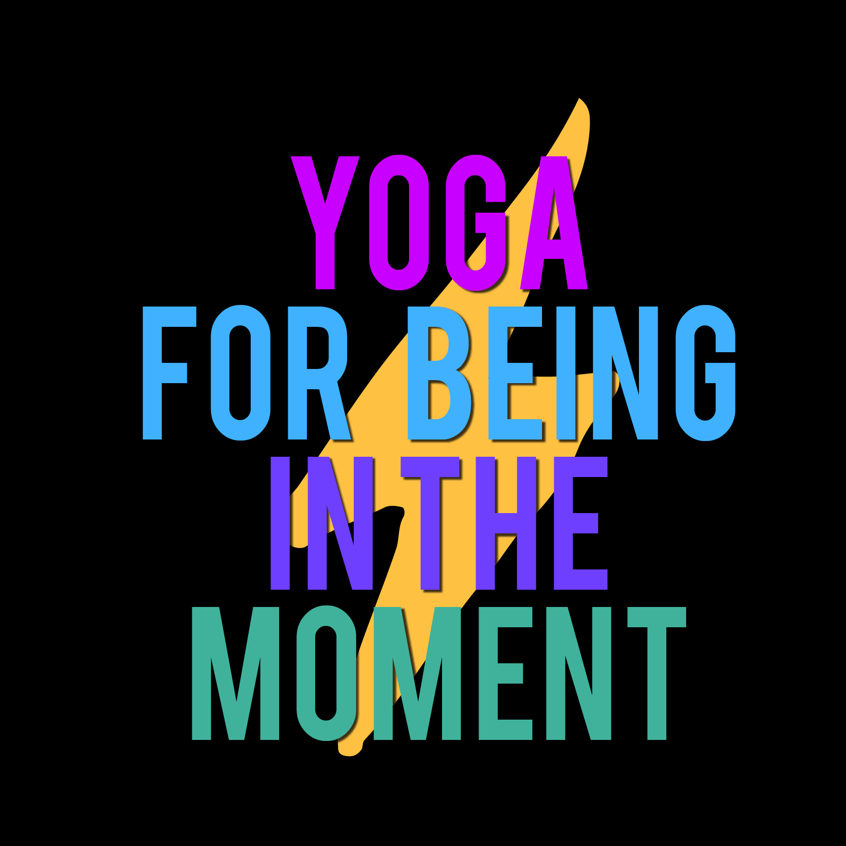 yoga for being in the moment.jpg