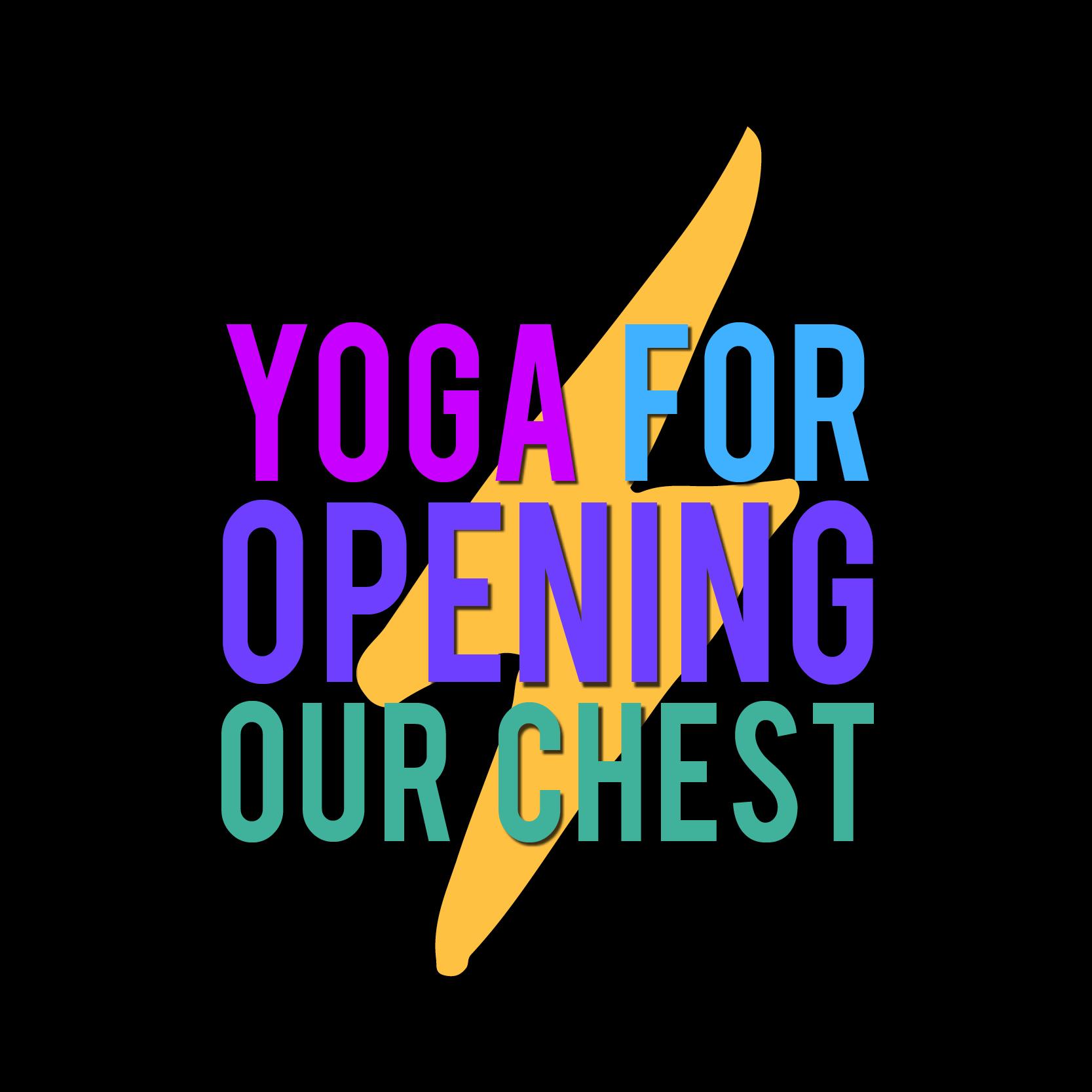 yogaforopeningourchest.jpg