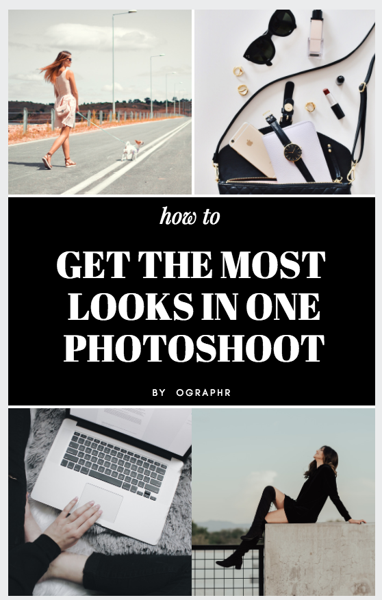 Maximize looks in a photoshoot ographr