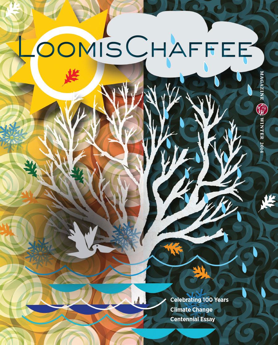 Loomis Chaffee Alumni Magazine Winter 2014