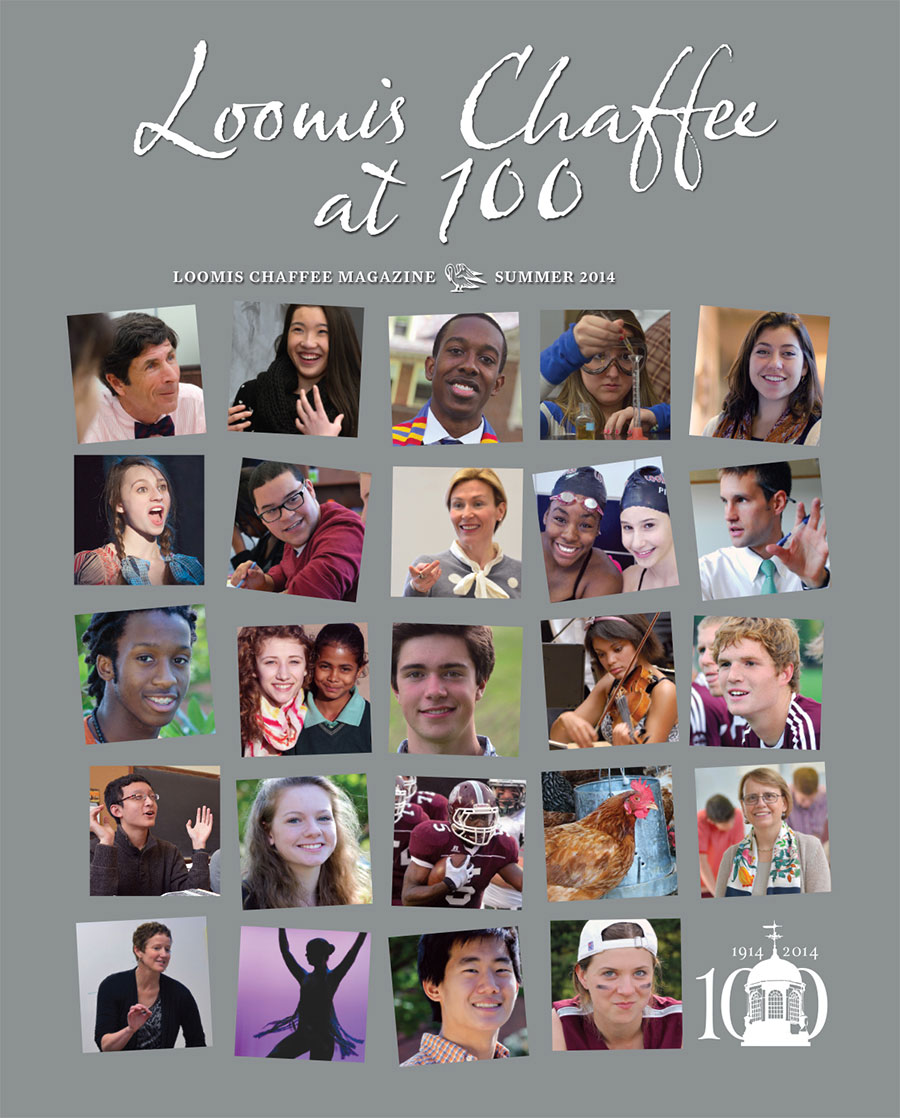 Loomis Chaffee at 100 Special Centennial Issue Summer 2014