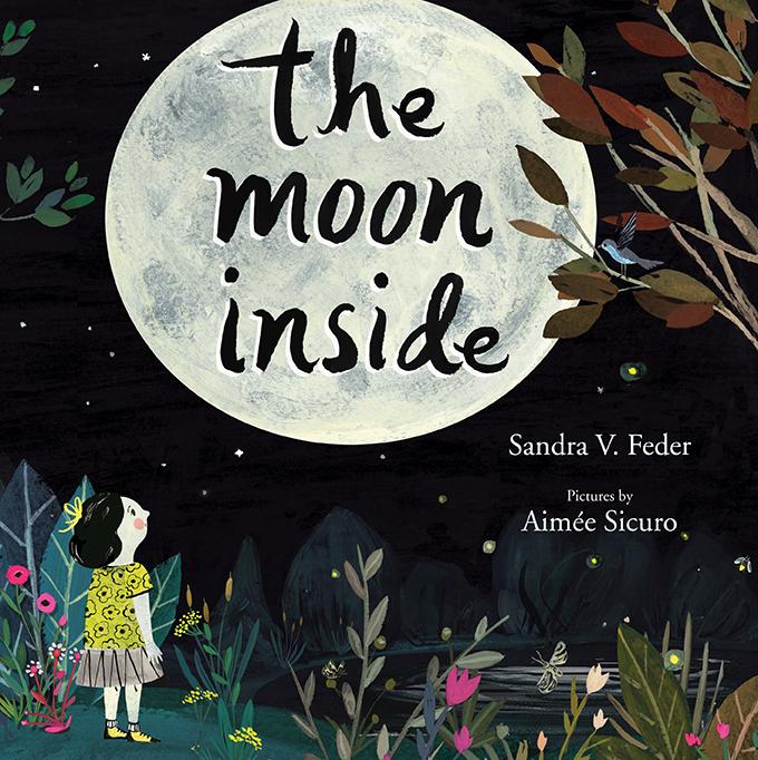 The Moon Inside, Groundwood Books (Fall 2016)