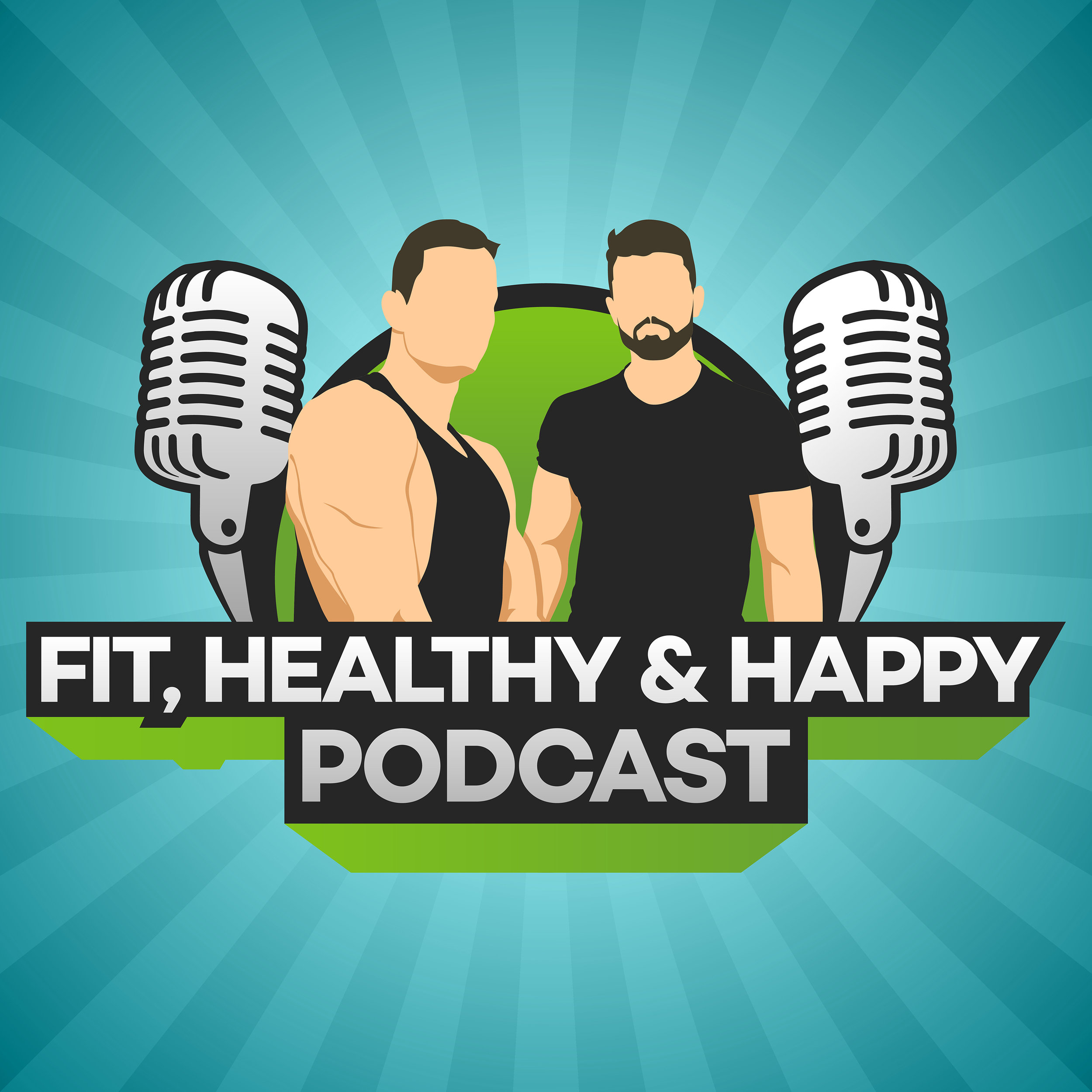 Fit Healthy & Happy Podcast