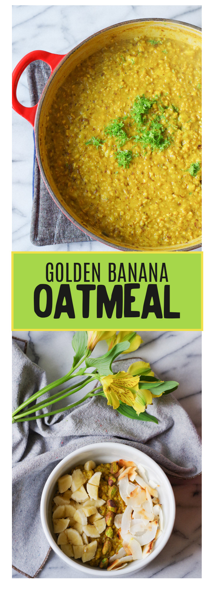 Golden Banana Oatmeal topped with bananas, pistachios, and toasted coconut chips. Vegan & Gluten-free. By beautiful Ingredient