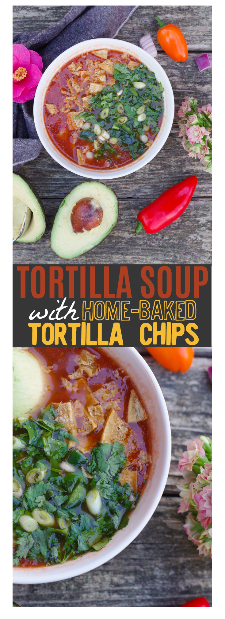 Tortilla soup made with home-baked corn tortilla chips. by Beautiful Ingredient