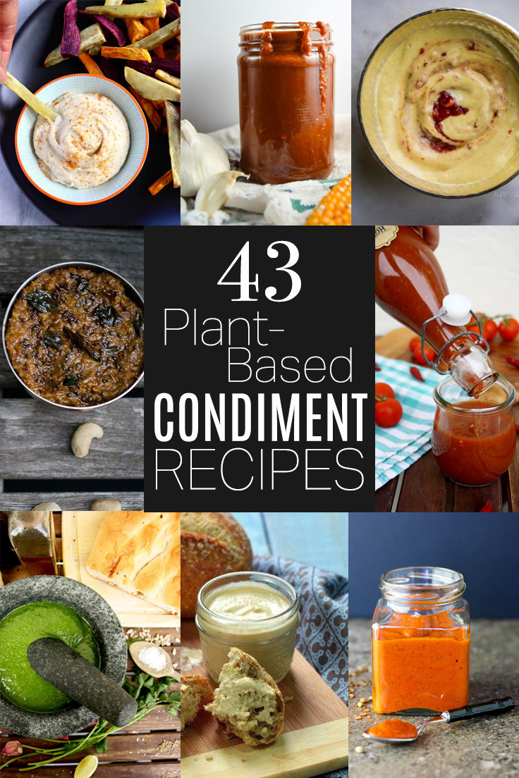43 Plant-Based Condiment Recipes