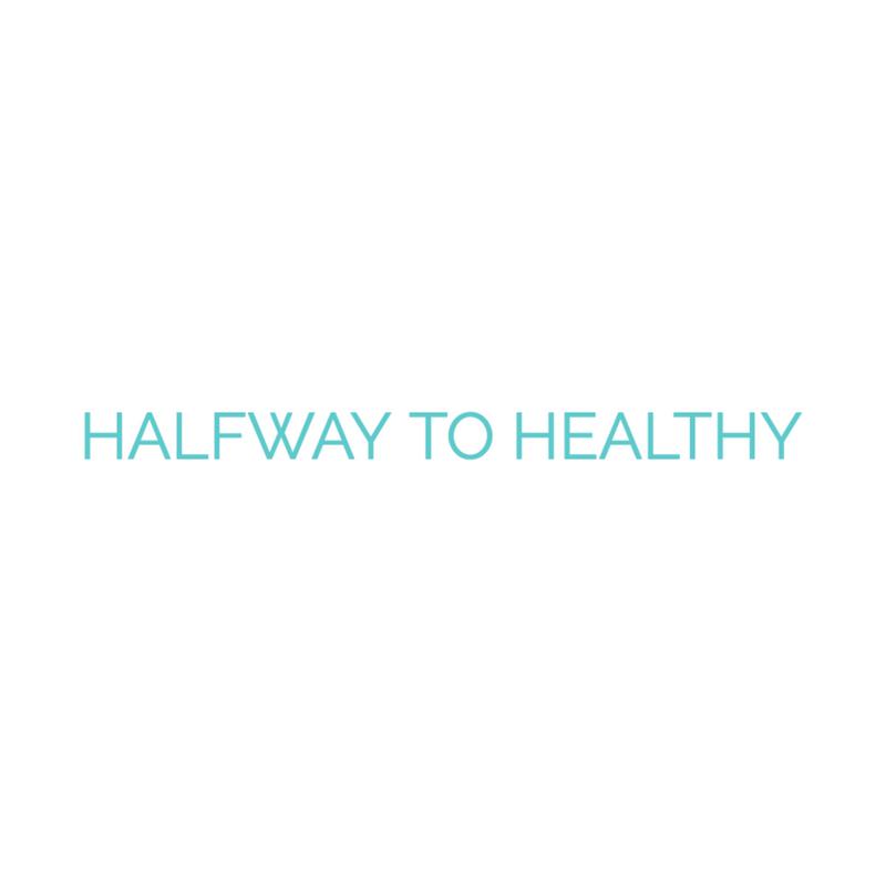 HALFWAY TO HEALTHY.png