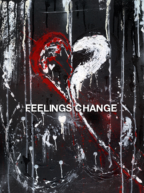 Feelings Change.jpg