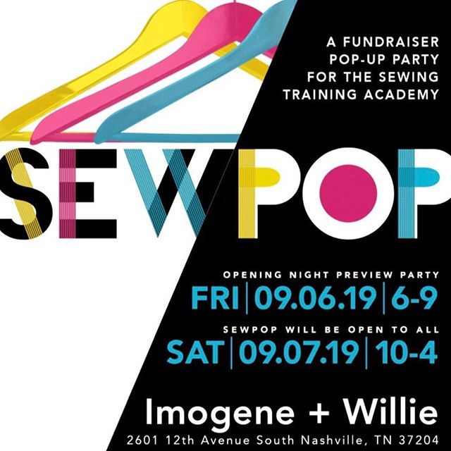 FYI... 👗 @sewingtrainingacademy is having a fundraiser pop up party @imogeneandwillie this Friday and Saturday!