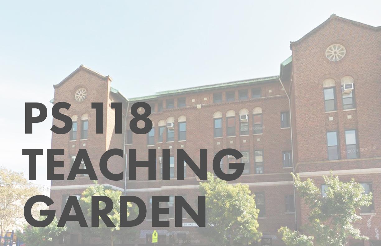 PS 118 Teaching Garden