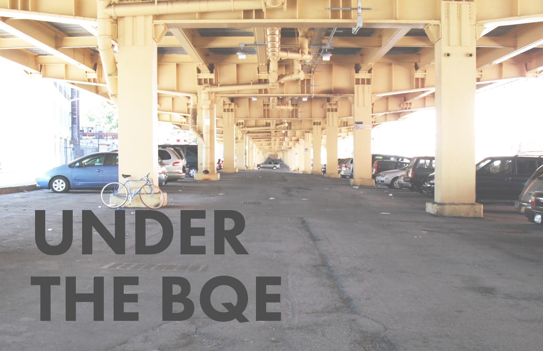 Under the BQE