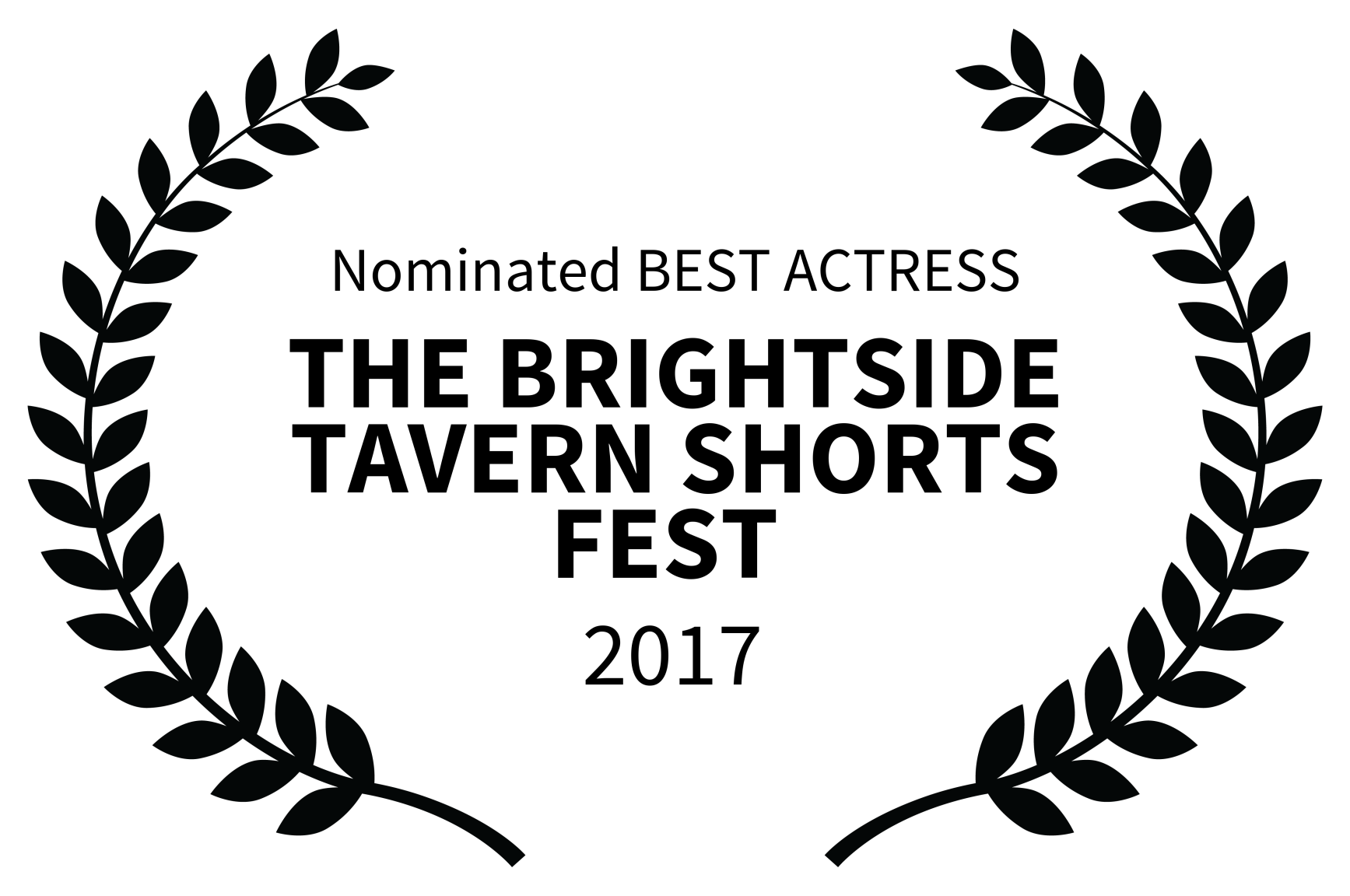 Nominated BEST ACTRESS - THE BRIGHTSIDE TAVERN SHORTS FEST  - 2017.png