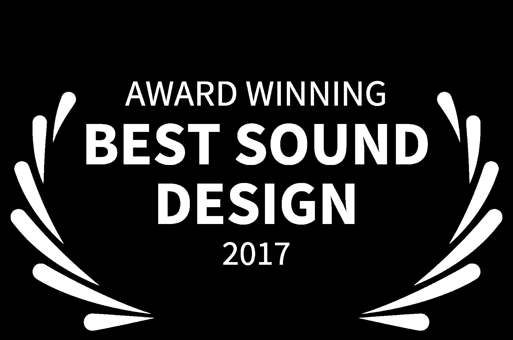 AWARD WINNING - BEST SOUND DESIGN - 2017-2.png